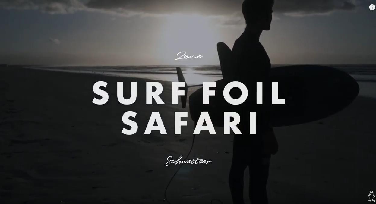 Zane's Surf Foiling Safari